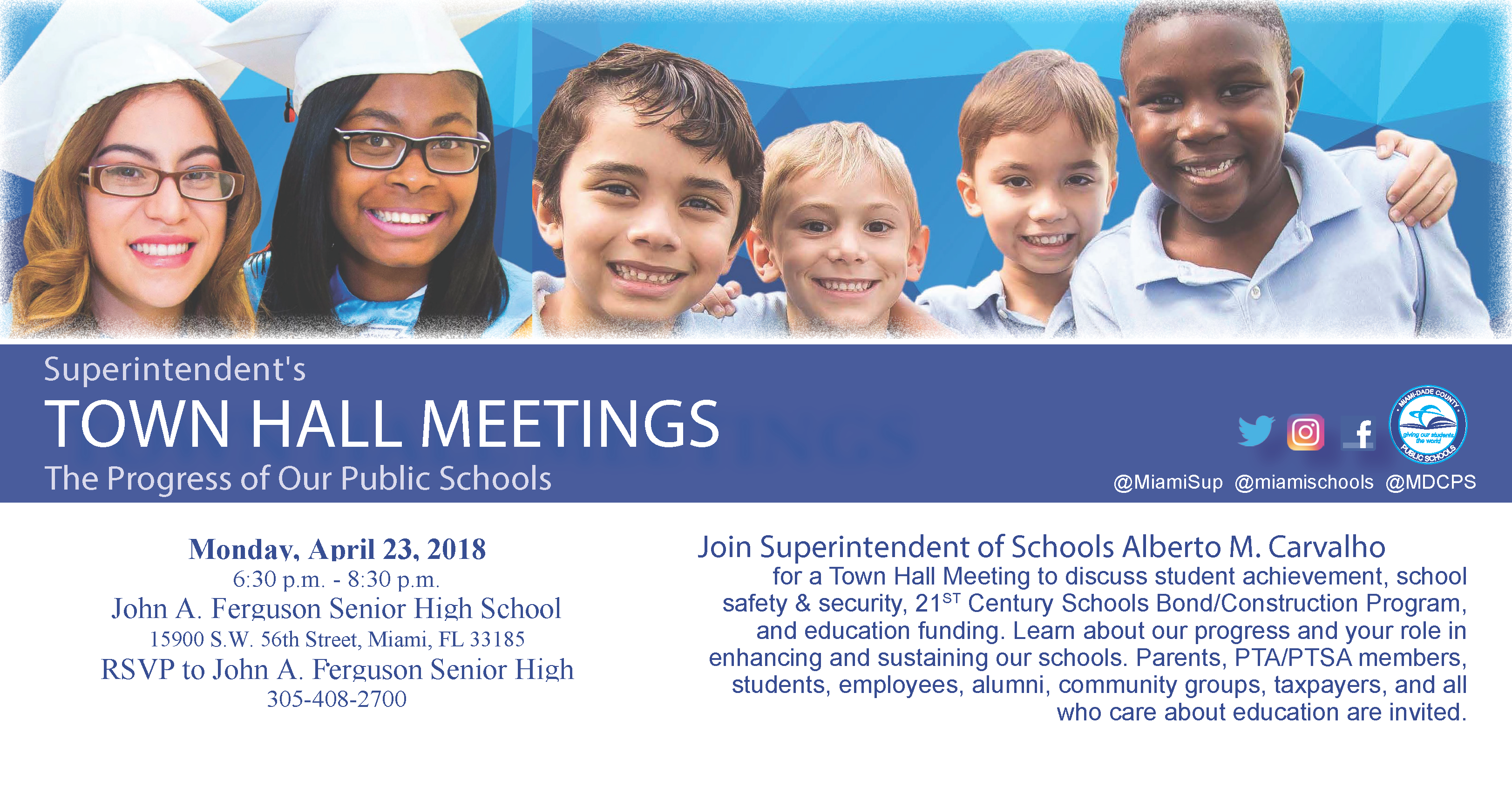 Superintendent's Town Hall Meeting - The Progress of Our Public Schools @ John A. Ferguson Senior High School | Miami | Florida | United States